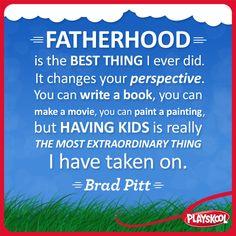 Playskool, celebrity, quote, fatherhood