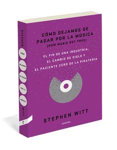 """Stephen Witt: """"La pregunta es por qué la industria musical llegó a ser tan poderosa"""""""