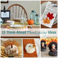 13 Think Ahead Thanksgiving Ideas {Features}