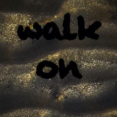 Walk On by Locan