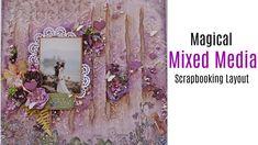 Magical Mixed Media Scrapbook Layout