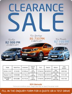 KIA Clearance sale with prices from R2 199 pm.  KIA Picanto 1.0 LX Retail price: R109 000 Instalment: R2 199 pm Interest rate: 12.5% Term: 72 months Deposit: None Balloon: 30% (R32 700) Total amount payable: R191 028