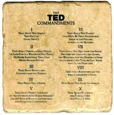"Evert TED speaker is sent a copy of the ""TED Commandments"" in the mail. Image credit to Rives, a TED speaker who uploaded this image of the TED Commandments to his blog."