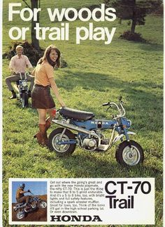 Honda Trail Bike I had a 1970 I loved that little bike. Loved that bike, had it in a burgandy purple color. Man what memories! Classic Honda Motorcycles, Honda Bikes, Cool Motorcycles, Vintage Motorcycles, Vintage Bikes, Vintage Ads, Vintage Posters, Motocross, Moto Scooter