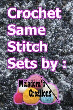 Same Stitch Crochet Sets by: Meladora's Creations