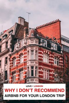 As a London travel expert, I don't recommend anyone to book an Airbnb in London when they visit. Find out why in the article. Travel Expert, Travel Guides, London Tips, Airbnb Rentals, Living In San Francisco, Hotel Stay, Property Development, London Travel, The Locals