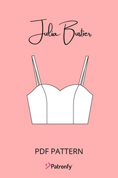 Julia Bustier | PDF Sewing pattern | Bustier Pattern | 6 SIZES | Instant download A4, US letter | Bustier with sweetheart neckline | Patronfy . -Paper sizes: A4 and Letter Nº pages A4: 6 Nº pages Letter: 6 . SEWING LEVEL Intermediate . FABRIC Type: Woven 0.35m of woven fabric 0.35m of lining fabric Fabric requirement is calculated for 150cm wide fabric. It can be lined with lining fabric or the same fabric as the front piece. Lining Fabric, Woven Fabric, Pdf Sewing Patterns, Digital Pattern, Pattern Paper, Paper Size, Diy Tutorial, Youtube, Lettering