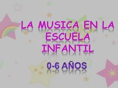 LA MUSICA EN LA ESCUELA INFANTIL Music Education Lessons, Dual Language, Music For Kids, Music Class, Musicals, Acting, Kindergarten, Homeschool, Teacher