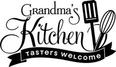 Grandmas Kitchen Wall Decal-Tasters Welcome-Kitchen Decor-Wall Vinyl Decal-Apartment Decor-Wall Deca Vinyl Flooring Kitchen, Kitchen Wall Decals, Kitchen Vinyl, Vinyl Wall Decals, Kitchen Decor, Kitchen Logo, Kitchen Rules, Silhouette Vinyl, Silhouette Cameo Projects