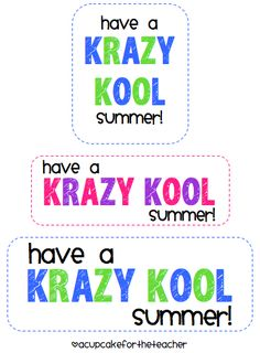 Have a Krazy Kool Summer... for my kids next week tied to those flavor ice pops! (unfrozen of course!)