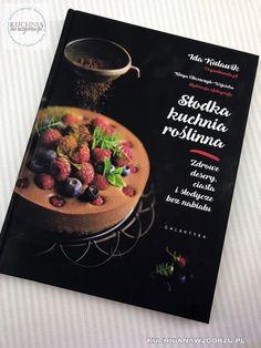 recenzja książki Słodka kuchnia roślinna.