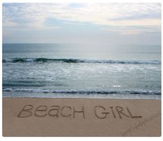 BEACH GIRL Sand Writing on the Beach. I'm a Florida girl you can't take the beach out of me! I Love The Beach, Beach Fun, Ocean Beach, Girl Beach, Cali Girl, Florida Girl, Florida Living, Summer Beach Quotes, Sand Writing