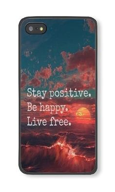 iPhone 5/5S Phone Case DAYIMM Stay Positive, Be Happy. Live Free Black PC Hard Case for Apple iPhone 5/5S Case DAYIMM? http://www.amazon.com/dp/B017LLZHEE/ref=cm_sw_r_pi_dp_5Zuqwb1QXHC15
