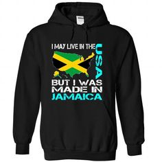 I May Live in The USA But I Was Made in Jamaica (Blue) T-Shirts, Hoodies (39.99$ ==►► Shopping Here!)