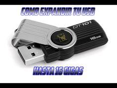 Como Expandir Tu Memoria Usb De [1Gb/4Gb/8Gb/16Gb] 100% Real [Facil Y Ra...
