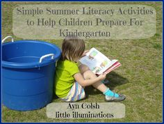 Simple Summer Literacy Activities to Help Children Prepare For Kindergarten  - Pinned by @PediaStaff – Please Visit ht.ly/63sNtfor all our pediatric therapy pins