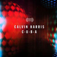 Caratula Frontal de Calvin Harris - C.u.b.a. (Cd Single)
