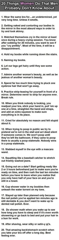20 things women do... All of them, SO true!