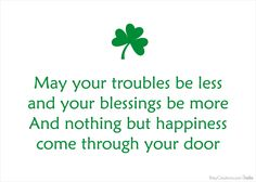 Saint Patrick's Day Quotes St Patricks Day Quotes, Happy St Patricks Day, Saint Patricks, Quotable Quotes, Funny Quotes, Qoutes, Good Luck Quotes, Good Luck Wishes, Irish Proverbs
