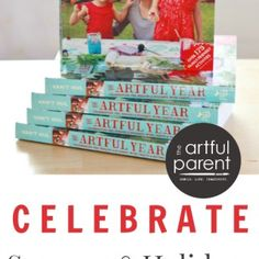 The Artful Year - Celebrating the Seasons and Holidays with Family Crafts and Recipes  the artful parent blog