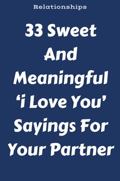 33 Sweet And Meaningful 'i Love You' Sayings For Your Partner – Flaming Catalog Romantic Love Text Message, Love You Messages, Sweet Text Messages, Romantic Messages, Romantic Love Quotes, Texts To Girlfriend, Love Message For Girlfriend, Love Message For Him, Thinking Of You Text