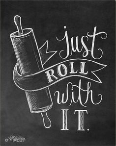 Bakery Print - Kitchen Print - Kitchen Art - Just Roll With It - Chalkboard Print - Kitchen Chalkboard Art Blackboard Art, Chalkboard Print, Chalkboard Lettering, Chalkboard Designs, Chalk Typography, Chalkboard Art Kitchen, Chalkboard Ideas, Chalkboard Sayings, Summer Chalkboard Art