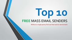 Top 10 Free Mass Email Softwares (Tools) by Web Hosting Providers via slideshare