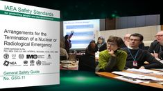 New IAEA Safety Guide: Deciding When to End Emergency Situations | IAEA