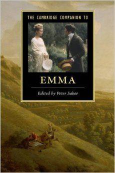 The Cambridge Companion to 'Emma'. By Peter Sabor (Editor). Cambridge University Press, August 31, 2015. 240 p. (Cambridge Companions to Literature) Paperback. EA.