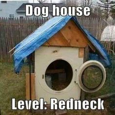 dog house level redneck