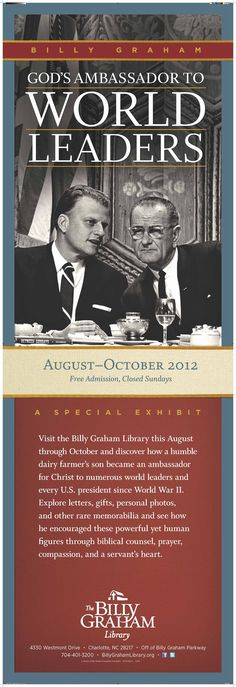 Billy Graham | God's Ambassador to World Leaders [I volunteered with the Billy Graham Texas Crusade Office in 2002. I attended the Billy Graham School of Ministry that same year.]