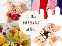 21 Ideas for a Spa Day at Home! - SiobhanDonovan.com