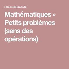 Mathématiques » Petits problèmes (sens des opérations)