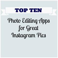 Top Ten Photo Editing Apps for Great Instagram Pics - Photorelli