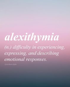 Word for Today: Alexithymia (n), Difficulty in experiencing, expressing and describing emotional responses . English with Greek origin //ey-lek-suh-thahy-mee-uh// The Words, Fancy Words, Weird Words, Words To Use, Pretty Words, Cool Words, Greek Words, Unusual Words, Unique Words