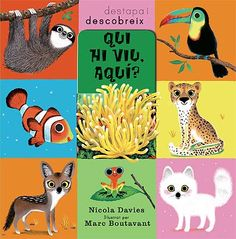 Who Lives Here? by Nicola Davies, illustrated by Marc Boutavant, Lift the flaps to find out who belongs where in this colourful, stylish biology book about animal habitats. New Books, Books To Read, Books Australia, Animal Habitats, Animal Books, Reading Levels, Two Year Olds, Cute Illustration, Nonfiction Books