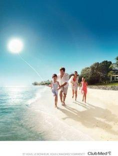 Club Med «Et vous, le bonheur, vous l'imaginez comment?»