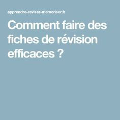 Comment faire des fiches de révision efficaces ? Gestion Administration, School Hacks, Counseling, Coaching, Study, Positivity, How To Plan, Books, Diy