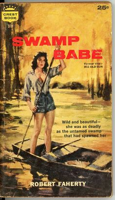 Paperback Books   5 Vintage PB's Packed with Love & Lust !  Swamp Babe…