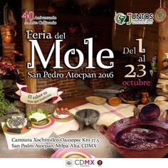 XL Feria Nacional del Mole en San Pedro Atocpan 2016 | Curiosidades…