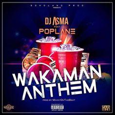 #SORTIE : #DjAsma Feat POPLANE Sortie le 22.12.17 #WAKAMANANTHEM #WebadubRadio