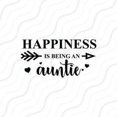 Auntie Quotes Niece, Nephew Quotes, Being An Aunt Quotes, Aunt Love Quotes, Aunt Sayings, Bob Marley, Best Aunt, Celebration Quotes, Funny Design