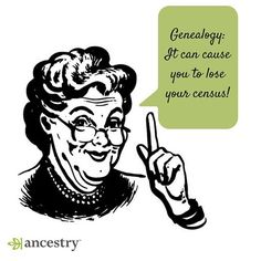 Careful, genealogy can cause you to lose your census!  #genealogy #familyhistory…
