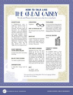 How to Talk Like the Great Gatsby http://sulia.com/channel/books-writing/f/01b5ba62-1e47-4591-9c1b-6cdc3a4fc504/?