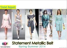 Statement Metallic Belt #FashionTrend for Spring Summer 2014 #fashion2014 #spring2014 #trends #belt #metallic