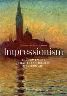 Impressionism : The Movement That Transformed Western Art Paris Country, Impressionist Artists, Book Jacket, Page Turner, Renoir, Western Art, Magazine Art, Monet, Impressionism