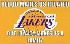 Los Angeles Lakers Fan Loyalty Makes Us Family