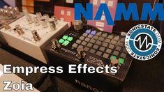 NAMM 2018: Empress Effects Zoia