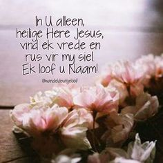 Day Of Pentecost, Jesus Our Savior, I Saw The Light, Hope Love, King Of Kings, Afrikaans, Holy Spirit, Christianity, Bible Verses