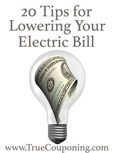 20 things you can do to lower that Electric bill!!!